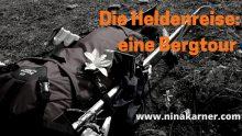 Was eine Bergtour und eine Heldenreise verbindet