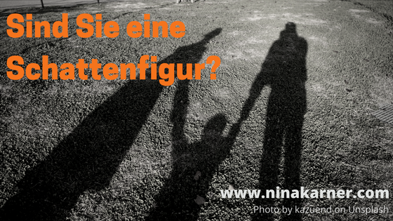 Stehen Sie für andere im Schatten?